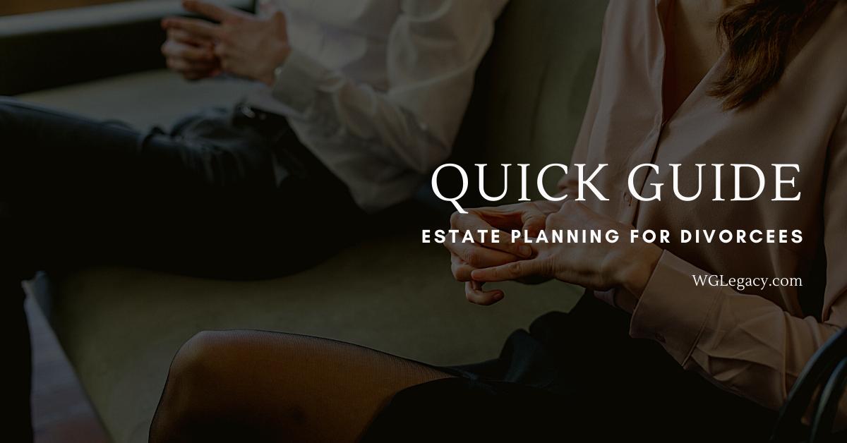 3 Pitfalls a Divorcee Should Avoid in  Preparing an Estate Plan for Minor Children