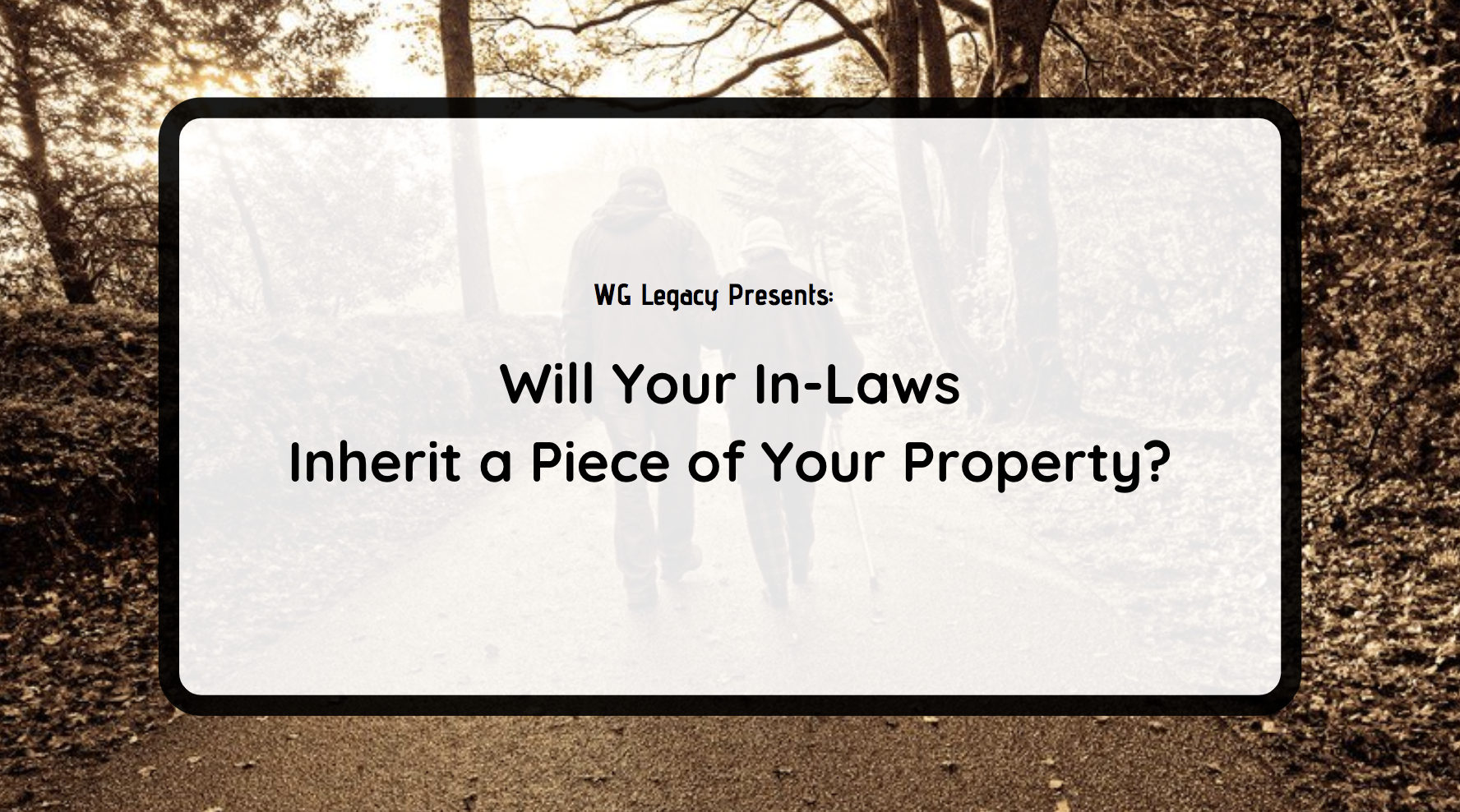 Will Your In-Laws Inherit a Piece of Your Personal Residence?
