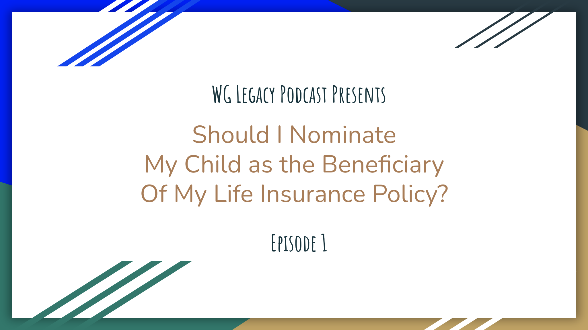 Should I Nominate my Kid as Beneficiary of Life Insurance Policy?