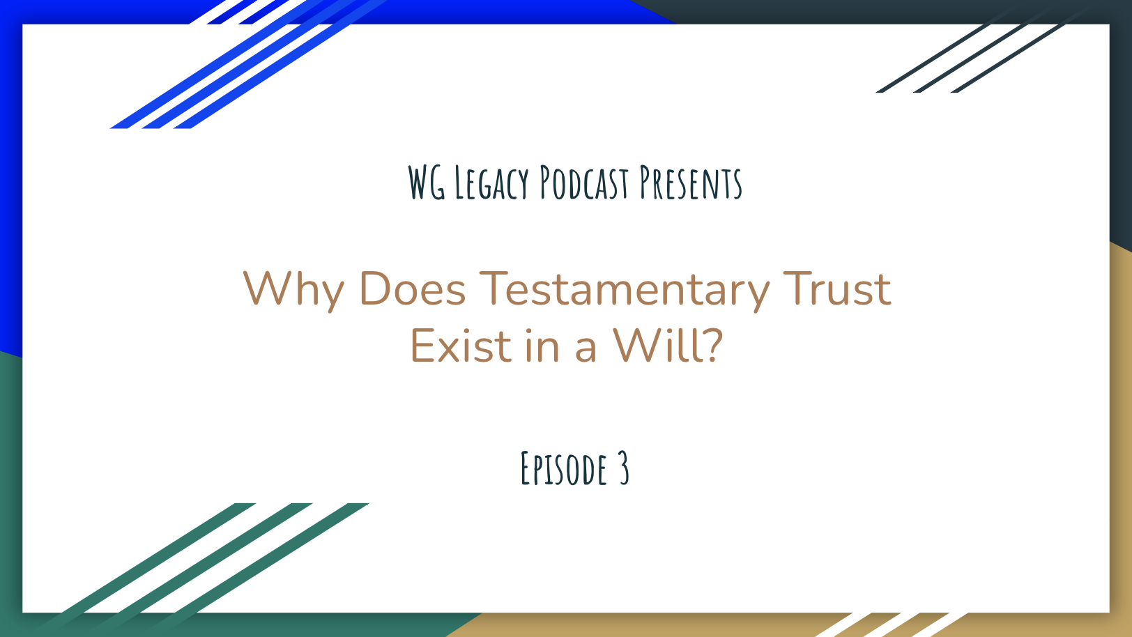Why Does Testamentary Trust Exist in a Will?
